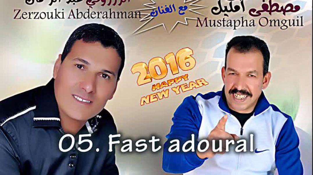 Oumguil Mustapha & Zerzouki Abderahman – Fast adoural