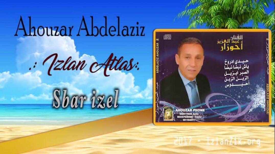 Ahouzar Abdelaziz - Sbar izel
