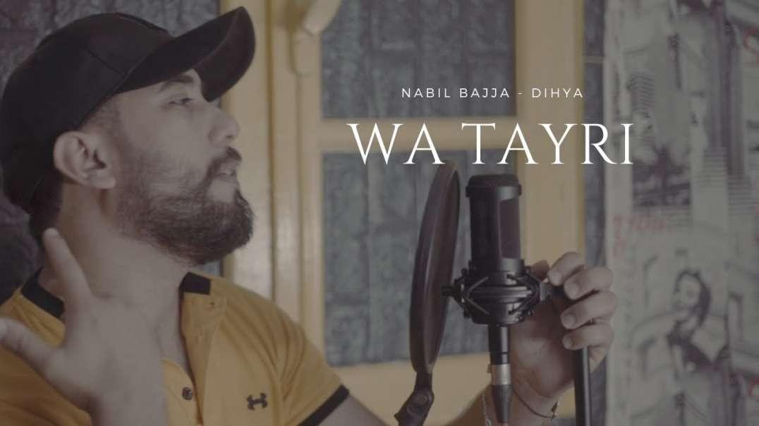 Nabil Bajja – Wa tayri